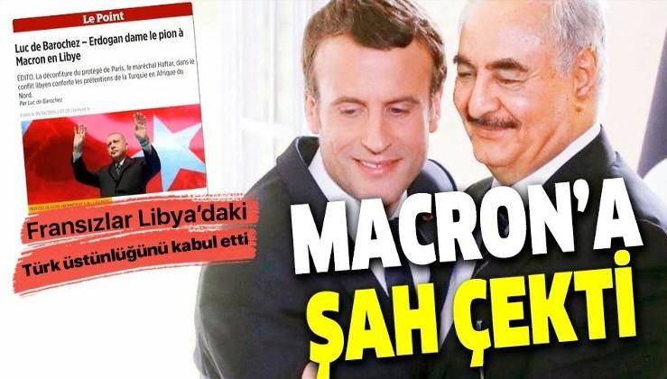 Fransız Le Point dergisinden Libya itirafı: Erdoğan Macron'a şah çekti