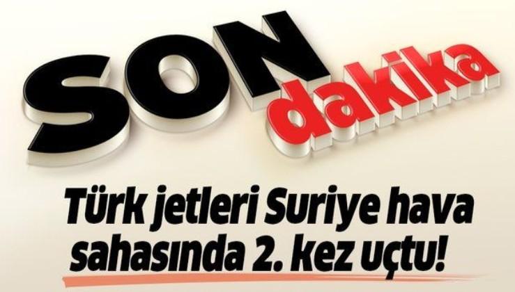 Son dakika! Türk F-16'lar Suriye hava sahasında 2. kez uçtu.