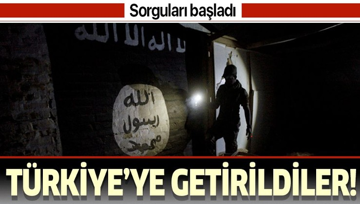 178 DEAŞ'lı Türkiye'ye getirildi! Sorguları başladı.
