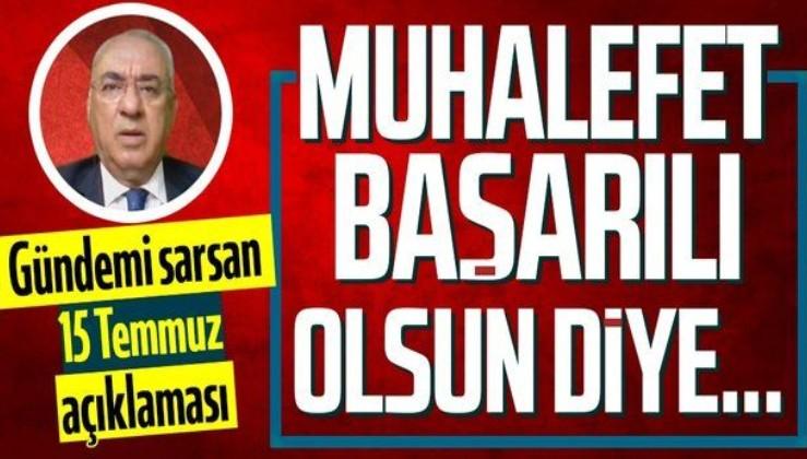 DSP Genel Başkanı Önder Aksakal'dan gündemi sarsan 15 Temmuz sözleri: Muhalefet başarılı olsun diye beklenti içine girdi