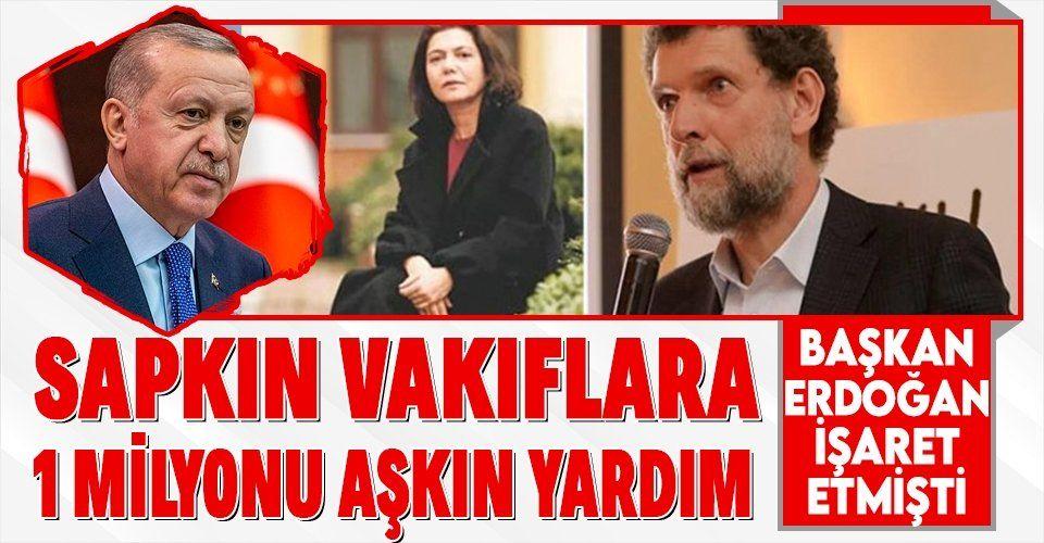 Erdoğan Osman Kavala'nın eşini işaret etmişti! Lezbiyen, gay, biseksüellerin vakıflarına 1 milyon 384 bin 380 TL