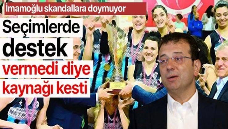 İBB Başkanı Ekrem İmamoğlu'ndan bir skandal daha! Seçimlerde destek vermedi diye kaynağı kesti!.