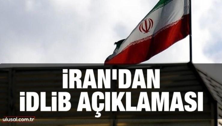 İran'dan İdlib açıklaması