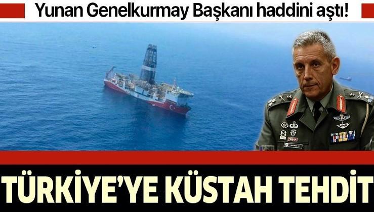 Yunan Genelkurmay Başkanı haddini aştı: Türkiye'ye küstah tehdit