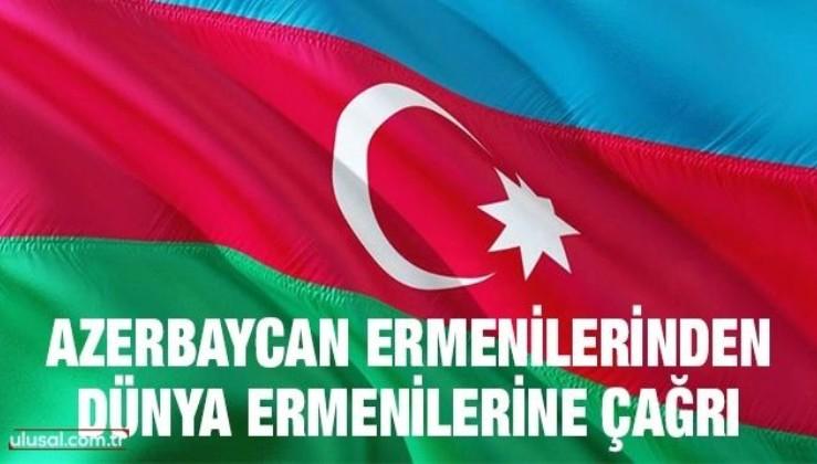 Azerbaycan Ermenilerinden Dünya Ermenilerine Çağrı