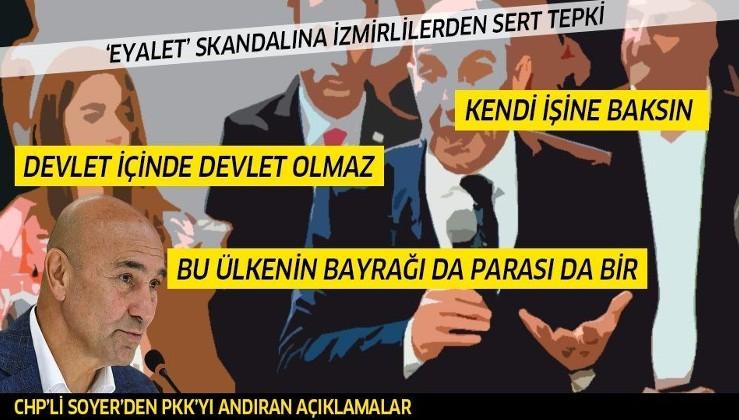İzmir Büyükşehir Belediyesi Başkanı Tunç Soyer'in 'eyalet' skandalına bir tepki de İzmirlilerden!