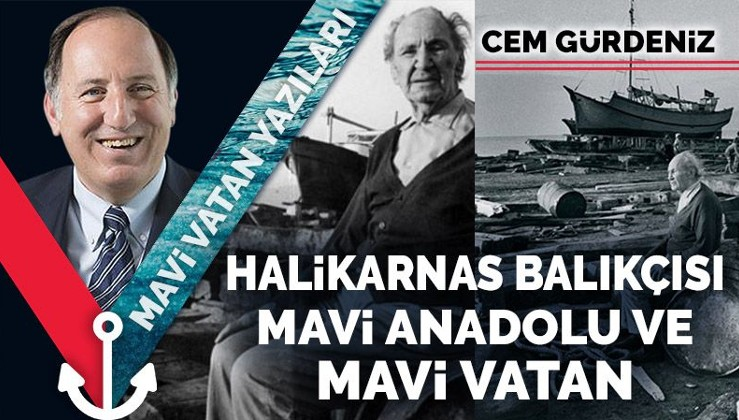 Halikarnas Balıkçısı, Mavi Anadolu ve Mavi Vatan