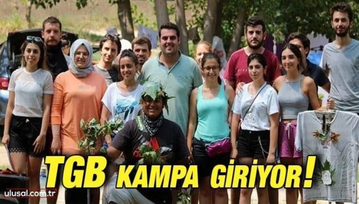 Türkiye Gençlik Birliği kampa giriyor!