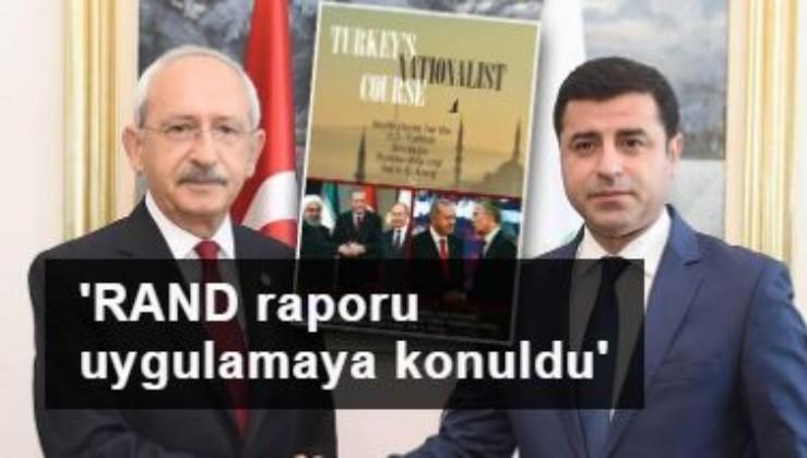 ABD'nin Türkiye'ye fitne raporu-5: RAND raporu uygulamaya konuldu