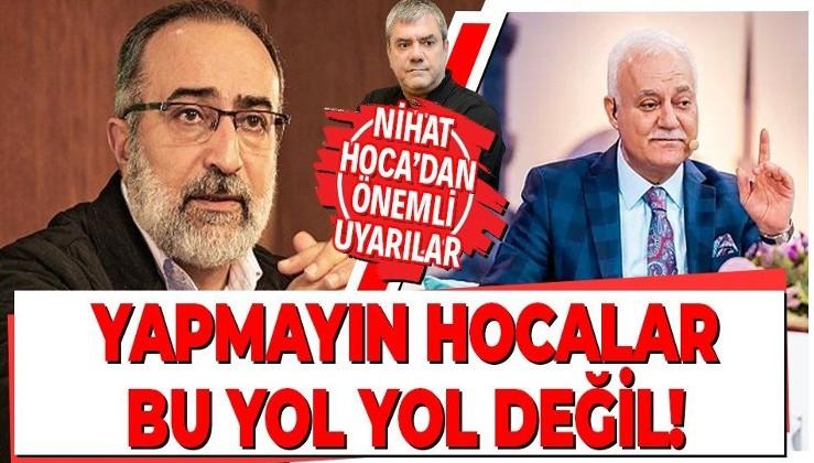 Nihat Hatipoğlu Ebubekir Sifil'in Yılmaz Özdil hakkındaki açıklamalarını eleştirdi