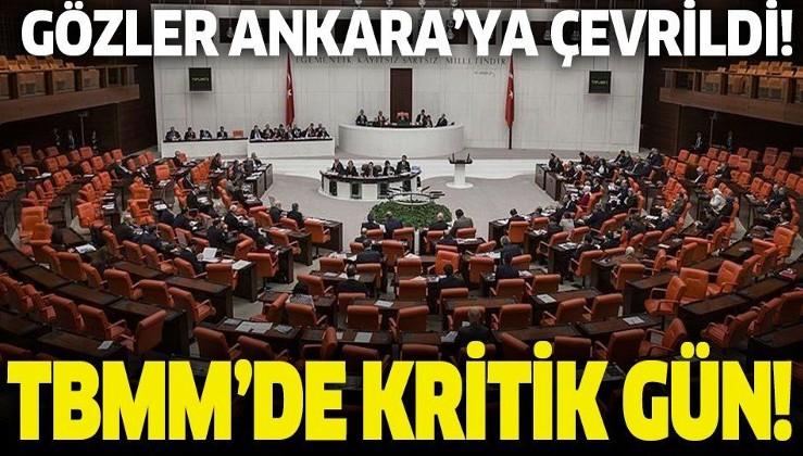 Son dakika: Gözler Ankara'ya çevrildi! TBMM'de kritik gün!