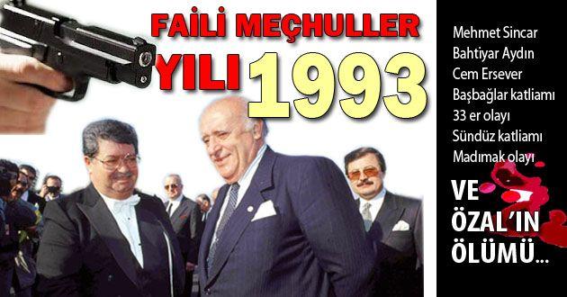 Türkiye 1993 : Faili Meçhuller Yılı
