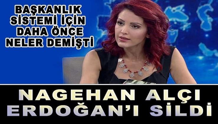 Nagehan Alçı Erdoğan'ı sildi..
