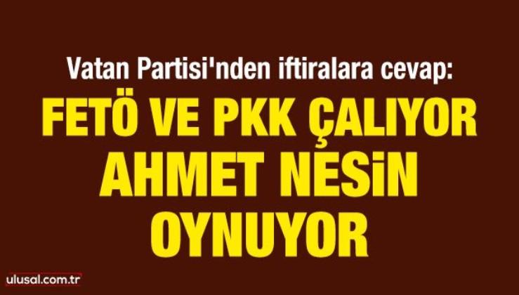 FETÖ ve PKK çalıyor, Ahmet Nesin oynuyor