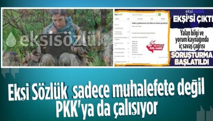 İç savaş çağrısı yapan Ekşi Sözlük'ün bölücü terör örgütü PKK/YPG /PYD/HPG sözcülüğü yaptığı belirlendi