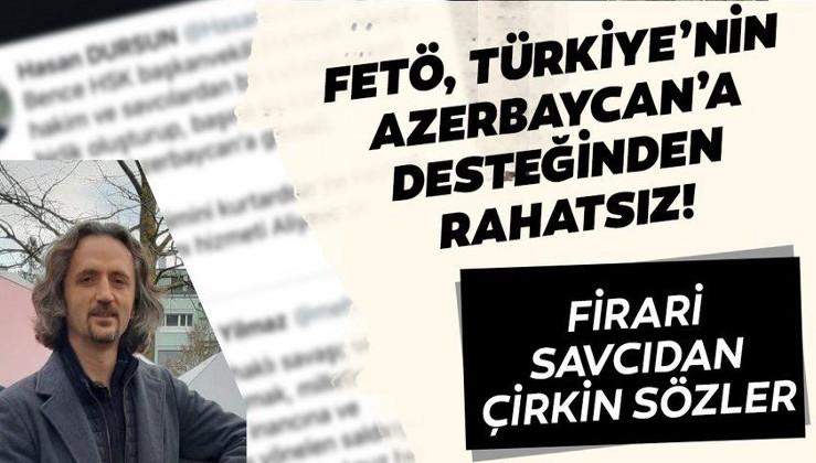 FETÖ, Türkiye'nin Azerbaycan'a desteğinden rahatsız!