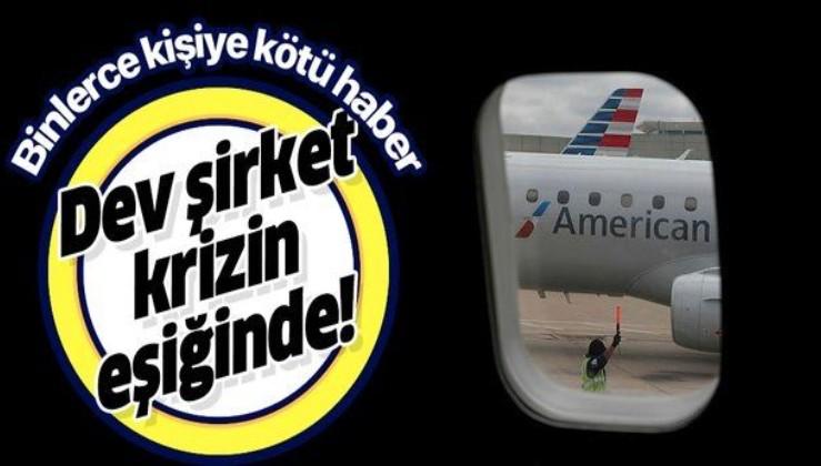 Son dakika: American Airlines'a koronavirüs darbesi! 19 bin çalışanının işine son verecek