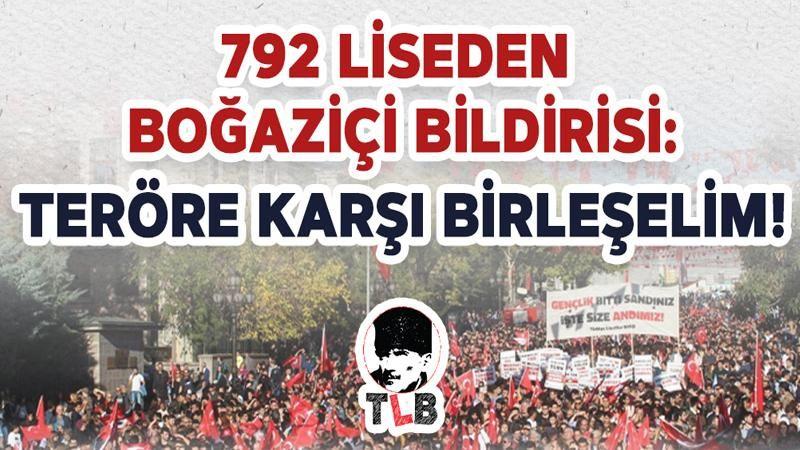 792 liseden Boğaziçi bildirisi: Teröre Karşı Birleşelim!