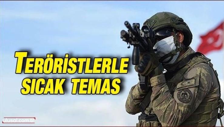 Teröristlerle sıcak temas