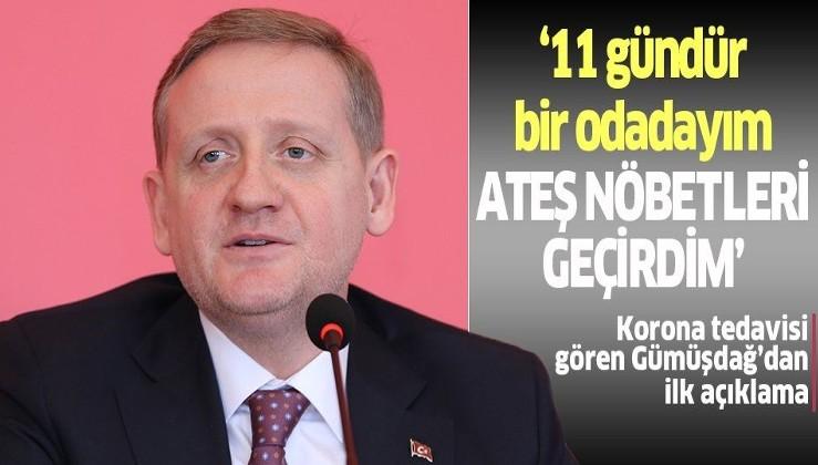 Medipol Başakşehir Başkanı Göksel Gümüşdağ corona virüs tedavisini anlattı: Ateş nöbetleri geçirdim!