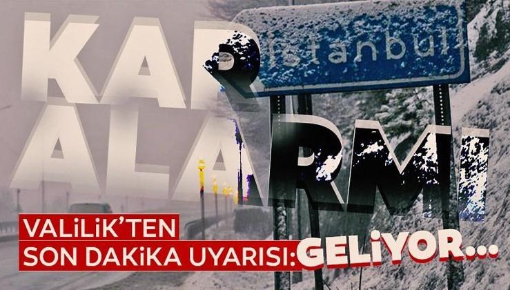 SON DAKİKA: İstanbul'da kar yağışı için alarm verildi! Valilik'ten flaş uyarı: Geliyor...
