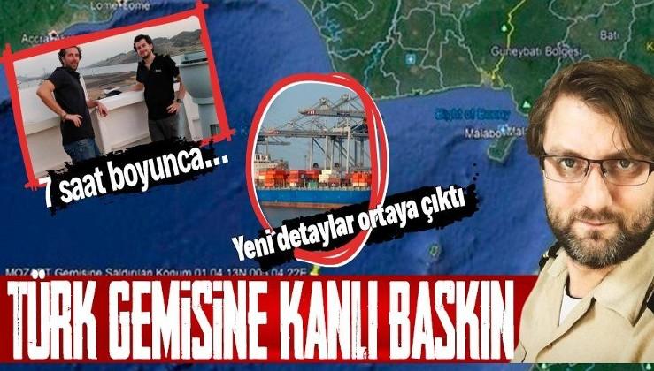 SON DAKİKA: Nijerya açıklarında Türk gemisine kanlı korsan baskını! Kan donduran yeni detaylar...