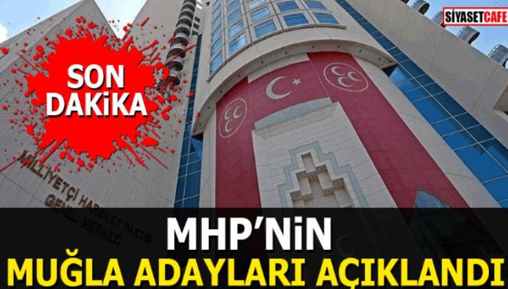 MHP'nin Muğla adayları açıklandı