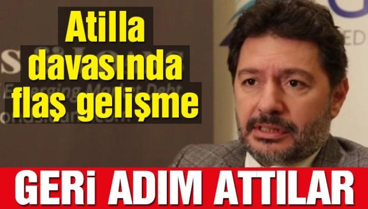 Hakan Atilla davasında sıcak gelişme: Başvuru geri çekildi