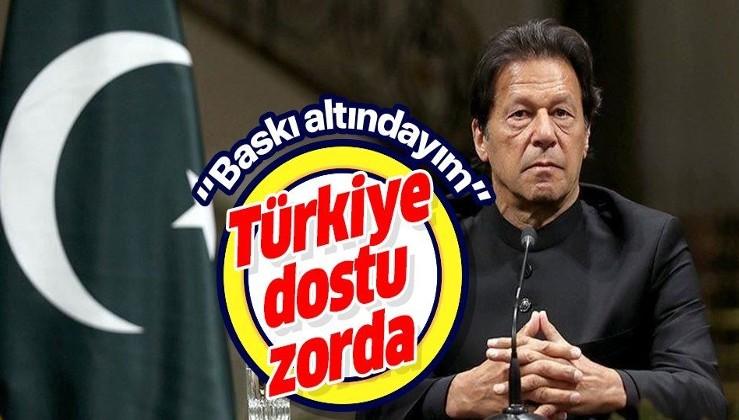 Türkiye dostu Pakistan Başbakanı İmran Han: Baskı altındayım