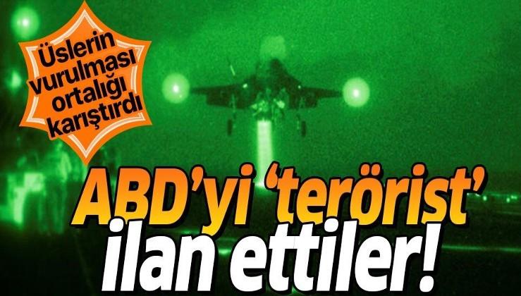 ABD bombardımanına 'terörizm' dediler!