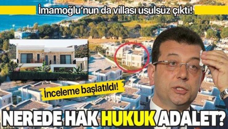 İBB Başkanı Ekrem İmamoğlu'nun usulsüz villasına inceleme!