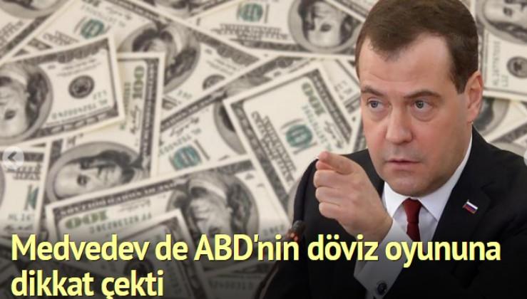 Rusya Başbakanı Medvedev de ABD'nin döviz oyununa dikkat çekti