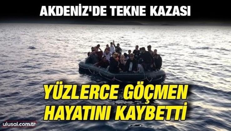 Akdeniz'de tekne kazası: Yüzlerce göçmen hayatını kaybetti