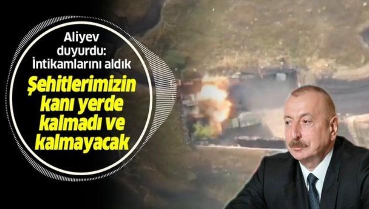 Son dakika: Azerbaycan Cumhurbaşkanı Aliyev: Şehitlerimizin kanı yerde kalmadı ve kalmayacak