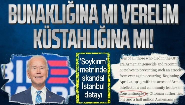 Biden'dan bir küstahlık daha: İstanbul yerine 'Konstantinopolis' Constantinople ifadesini kullandı