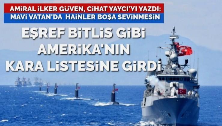 ABD'nin arı kovanına çomak sokan amiral… Eşref Bitlis gibi kara listeye girdi