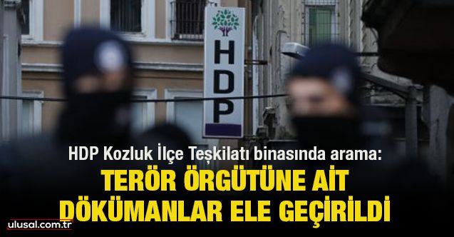 HDP Kozluk İlçe Teşkilatı binasında arama: Terör örgütüne ait dökümanlar ele geçirildi
