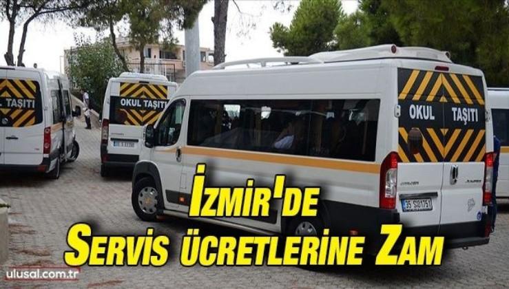İzmir'de servis ücretlerine zam