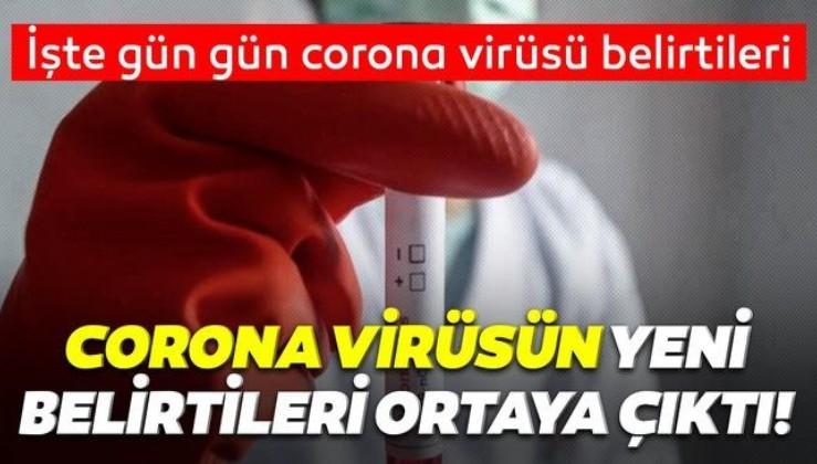 Son dakika: Koronavirüsün yeni belirtileri ortaya çıktı!