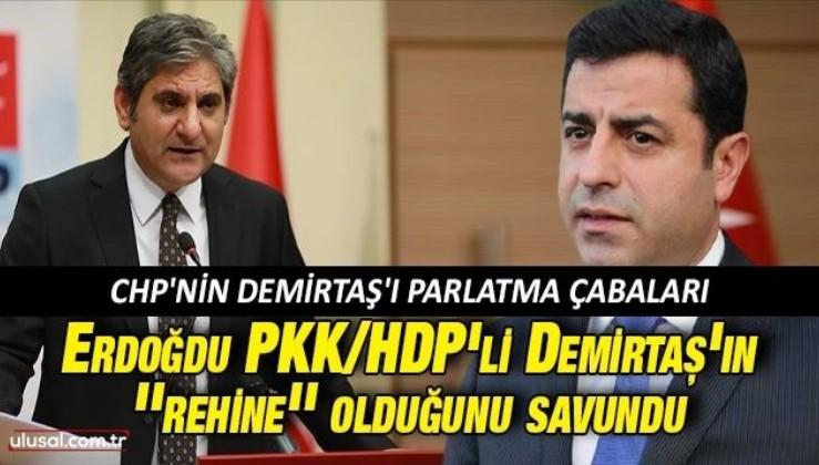 CHP'nin Demirtaş'ı parlatma çabaları: Aykut Erdoğdu PKK/HDP'li Demirtaş'ın ''rehine'' olduğunu savundu