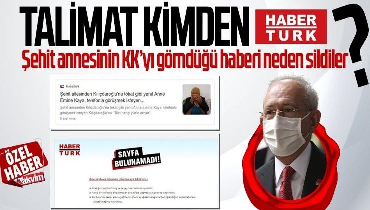 """Habertürk şehit annesinin Kılıçdaroğlu'na """"Bizi hangi yüzle arıyor"""" diye tepki gösterdiği haberini sildi!"""