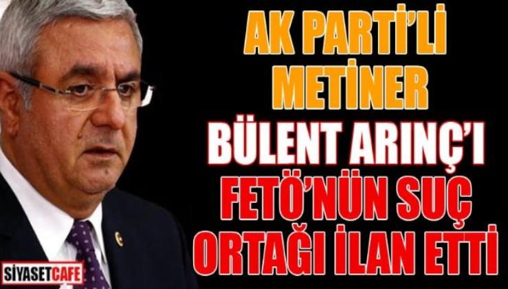 AKP'de Arınç'a büyük tepki: Hâlâ konuşuyor, düş artık yakamızdan!'