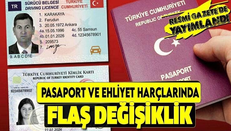 Resmi Gazete'de yayımlandı! 1-3-5 ve 10 yıllık pasaport ve ehliyet harç fiyatlarında flaş değişiklik!