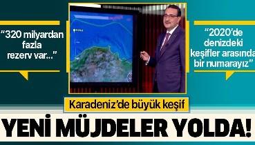 Enerji ve Tabii Kaynaklar Bakanı Fatih Dönmez Karadeniz'deki keşfe ilişkin konuştu: 320 milyardan fazla rezerv var