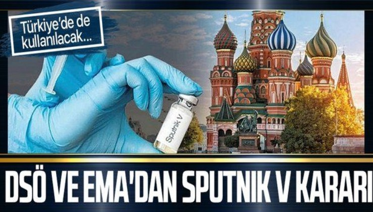 Dünya Sağlık Örgütü ve Avrupa İlaç Ajansı, Sputnik V aşısının laboratuvarlarını denetleyecek