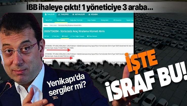 Yenikapı'da 'israf araçları' iddiasıyla şov yapan İBB'den İSKİ için 750 adet sıfır araç kiralama ihalesi!