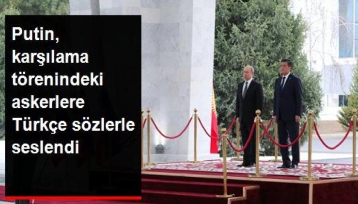 """Rusya Devlet Başkanı Putin askerlere Türkçe seslendi: """"Selam asker"""""""