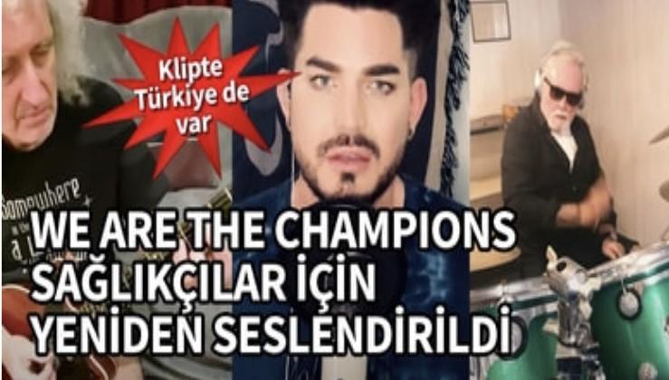 We are the Champions sağlıkçılar için yeniden seslendirildi! Klipte Türkiye'den de görüntü var...