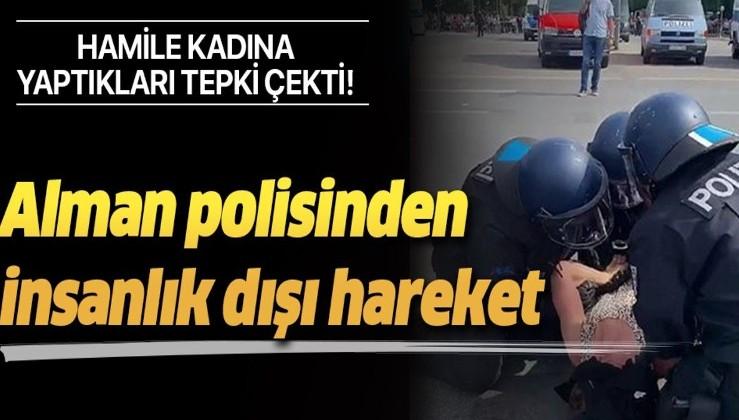 Alman polisinden insanlık dışı hareket! Hamile kadına yaptıkları tepki çekti