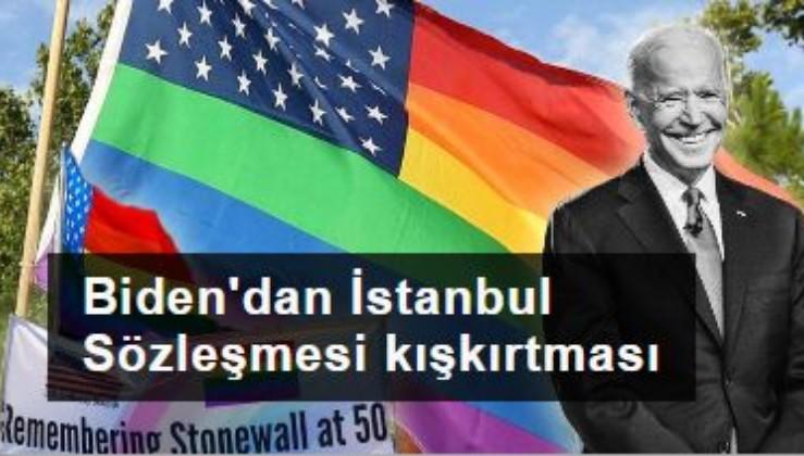 Joe Biden'dan İstanbul Sözleşmesi kışkırtması